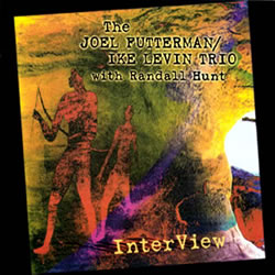 The Joel Futterman / Ike Levin Trio with Randall Hunt: InterView